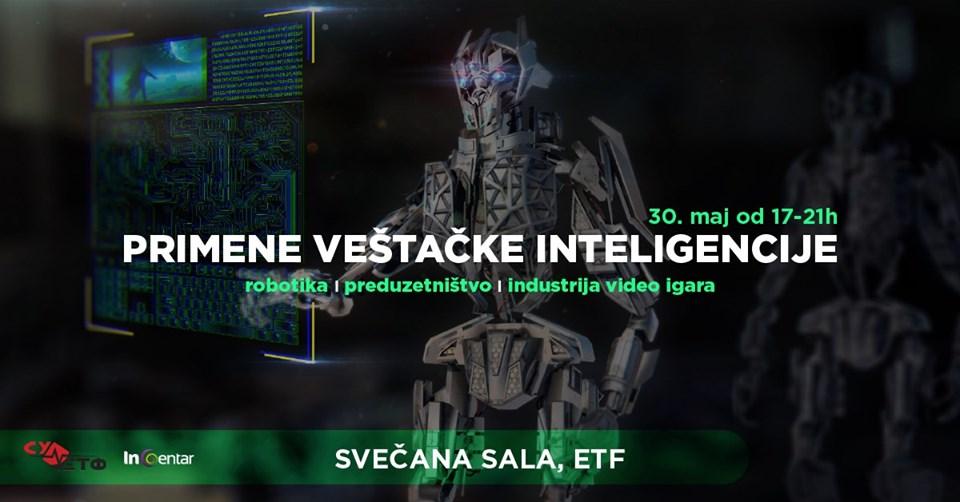 """Konferencija """"Primene veštačke inteligencije"""" na ETF – u30.05.2019. In Centar"""