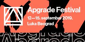 APGRADE FESTIVAL 12-15.09.2019. LUKA BEOGRAD