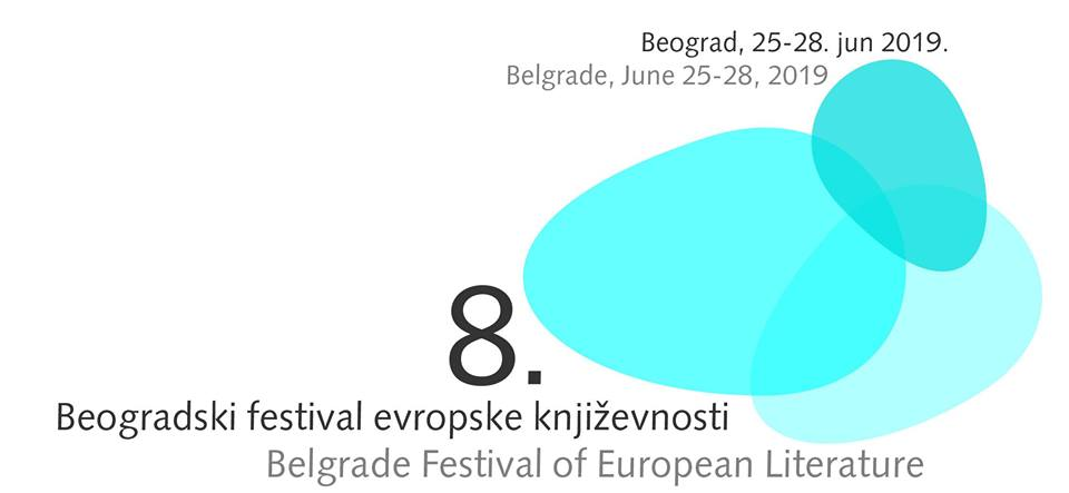8. Belgrade Festival of European Literature 25 – 28.06.2019. home of the youth