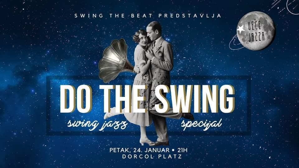 Do the Swing / Mesečni Jazz Specijal / Roaring 20's 24.01.2020. Dorćol Platz