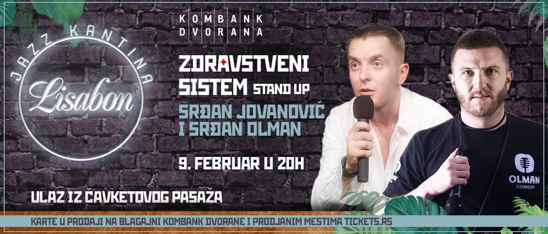 ZDRAVSTVENI SISTEM STAND UP – SRĐAN JOVANOVIĆ I SRĐAN OLMAN 09.02.2020. Kombank dvorana