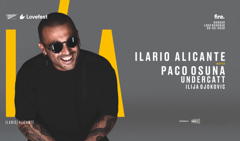 Ilario Alicante invites: Paco Osuna, Undercatt & Ilija Djokovic 06.03.2020. Hangar