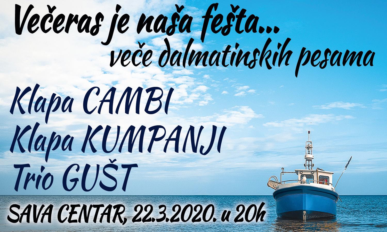 Večeras je naša fešta 22.03.2020. Sava Centar