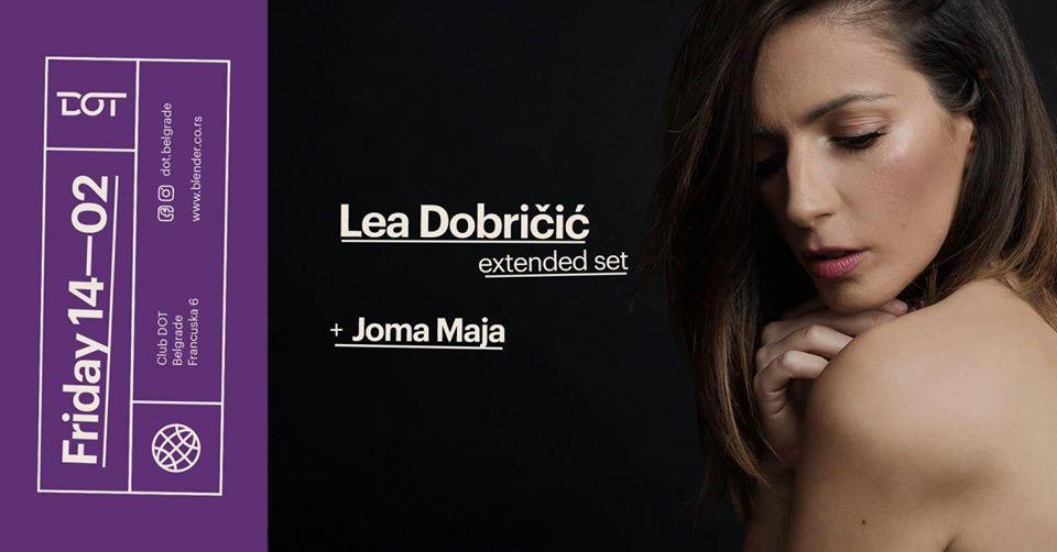 Valentine's day : Lea Dobricic – extended set 14.02.2020. DOT