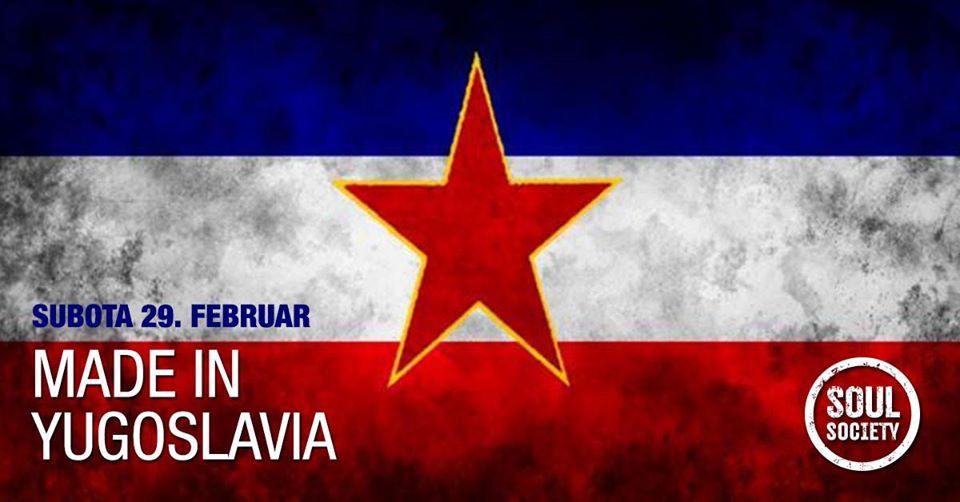 Made in Yugoslavia 29.02.2020. Soul Society
