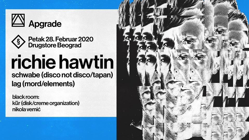 Apgrade: Richie Hawtin 29.02.2020. Drugstore