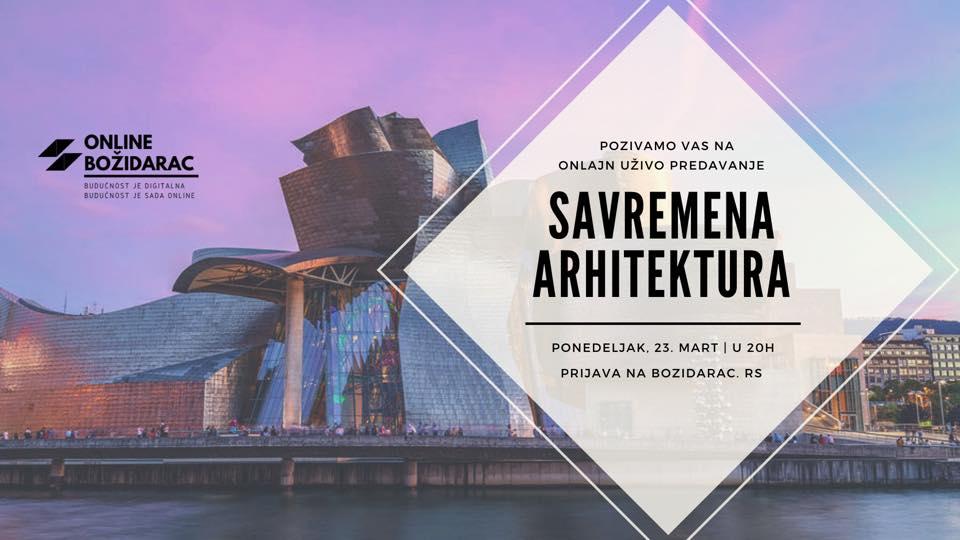 Onlajn uživo predavanje: Savremena arhitektura