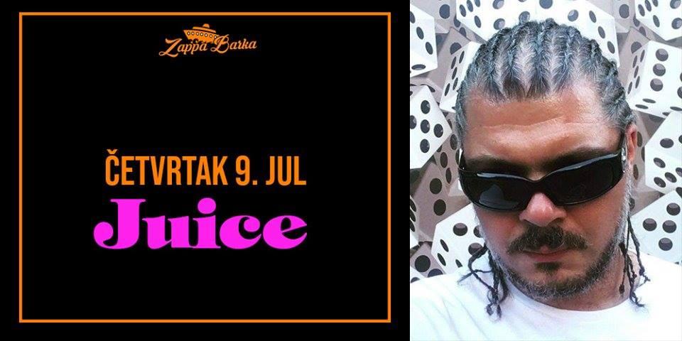 Juice 09.07.2020 Zappa Barka