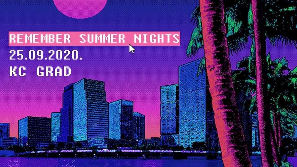 Remember Summer Nights 25.09.2020. KC Grad