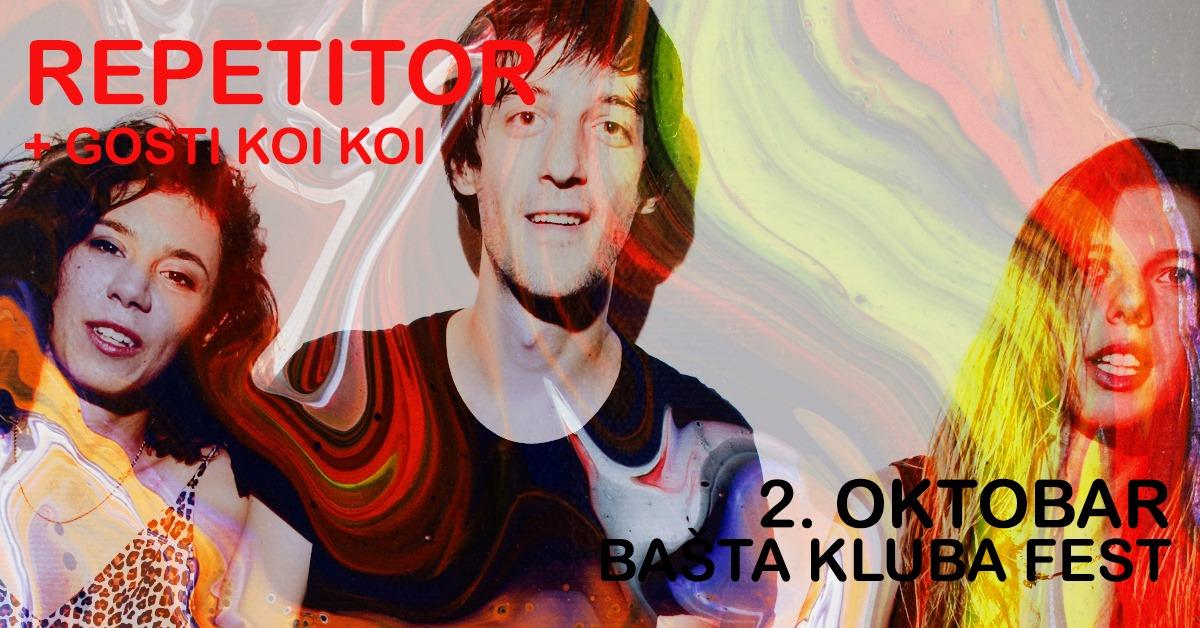 Repetitor // KOIKOI 02.10.2020. Bašta kluba Fest